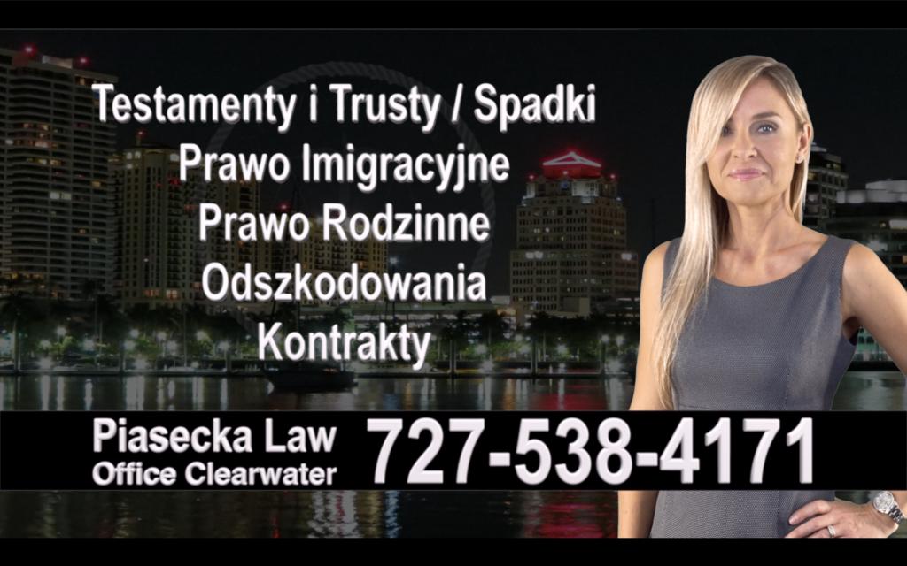 Sarasota Polski, Prawnik, Adwokat, Testamenty, Trusty, Testament, Trust, Prawo, Spadkowe, Imigracyjne, Rodzinne, Rozwód, Wypadki, Agnieszka Piasecka
